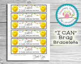 """I CAN"" Brag Bracelets- Editable!"