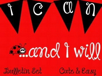 """I CAN"" Bulletin Board Set/ Poster / Inspirational / Lady Bug"