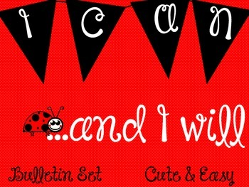 """I CAN"" Bulletin Board Set/ Poster / Inspirational / Lady Bug"