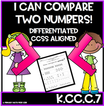 I CAN COMPARE TWO NUMBERS!  Kindergarten CCSS Aligned & Di