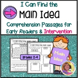 I CAN FIND THE MAIN IDEA: Comprehension Passages for Early Readers