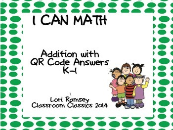 Addition Tasks Cards with QR Answers  (Kindergarten - Firs