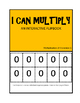 I CAN MULTIPLY- Interactive Math Flipbooks