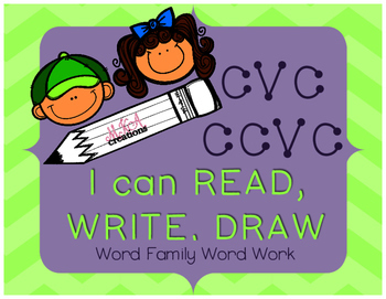 I CAN! Read, Write, Draw - CVC and CCVC Word Work