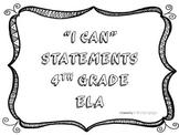 I CAN Statements 4th Grade ELA Black & White  *ALL ELA Standards