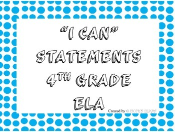 I CAN Statements 4th Grade ELA BluePolkADot