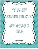 """I CAN"" Statements 4th Grade ELA Common Core"