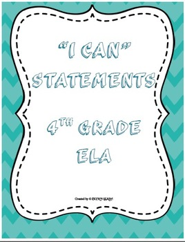 """I CAN"" Statements 4th Grade ELA Common Core"