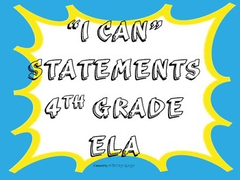 I CAN Statements 4th Grade ELA Turquois_YellowSplat