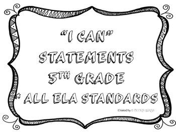I CAN Statements 5th Grade ELA Black & White  *ALL ELA Standards