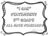 I CAN Statements 5th Grade Math Black & White  *ALL Math S