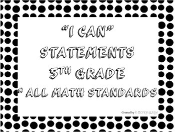 I CAN Statements 5th Grade Math Black & White PolkaDot  *ALL Math Standards
