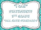 I CAN Statements 5th Grade Math Turquoise  *ALL Math Standards