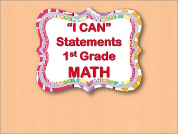 """I CAN"" Statements - Math 1st Grade"