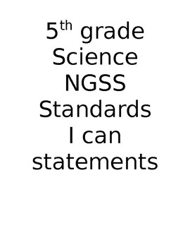 I CAN Statements for 5th Grade Science Standards NGSS ELL