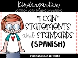 I CAN Statements in Spanish for Kindergarten- Reading and Writing Common Core