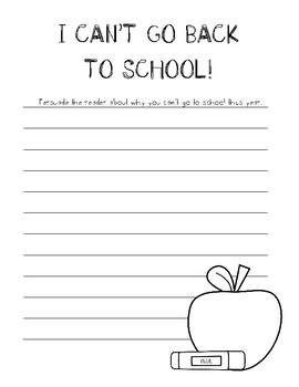 I CAN'T GO BACK TO SCHOOL ~ Creative and Persuasive Writing for Back to School
