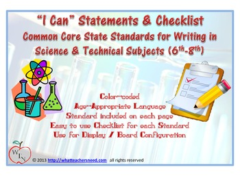 I CAN statements for CCSS- Writing in Science & Technical Subjects (6th-8th)