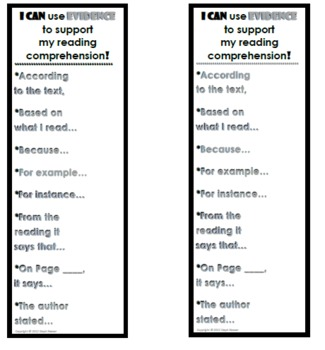 I CAN use EVIDENCE to support my reading comp BOOKMARKS (bl & wh)