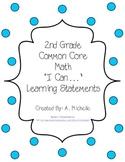 """""""I Can..."""" Second Grade Math Common Core"""