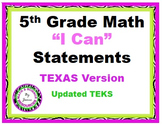 """""""I Can"""" 5th Grade Math Statements--Updated TEXAS Version (lime green/purple)"""