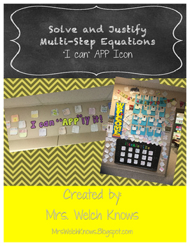 """I Can """"APP""""ly it! Solve and Justify Equations"""