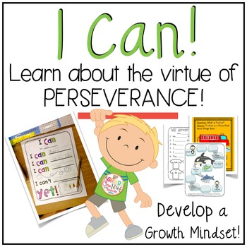 I Can! {Activities to Learn About the Virtue of Perseverance}