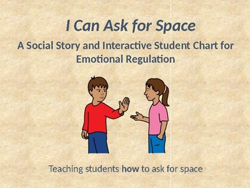 I Can Ask for Space - A Social Story and Emotional Regulation Tool