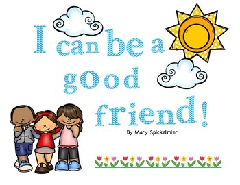 I Can Be A Good Friend! Social Skills Book
