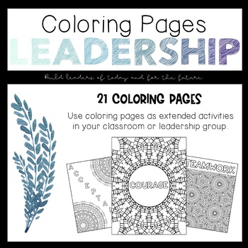 I Can Be A Leader: Coloring Pages by Mindful Learners | TpT