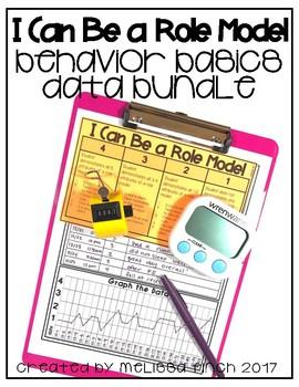 I Can Be A Role Model- Behavior Basics Data Bundle