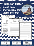 I Can Be An Author: Shared Research and Informational Text