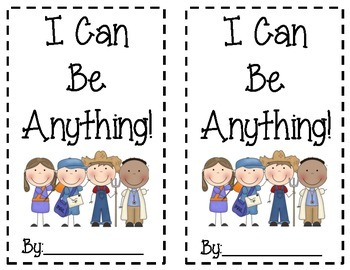 """I Can Be Anything!"" - Community Helpers Theme"
