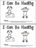 I Can Be Healthy- Emergent Reader- Kindergarten Healthy Habits- Wellness