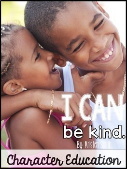 I Can Be Kind-- building your classroom community