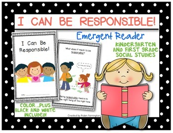 {I Can Be Responsible} Social Studies Emergent Reader Kindergarten & First Grade