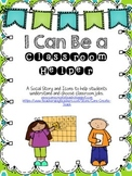 I Can Be a Classroom Helper: A Social Story and Icons