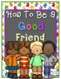 How To Be a Good Friend -  Replacement Behavior Skills