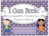 I Can Book for Kindergarten and Preschool Friends