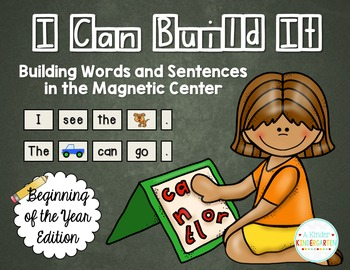 I Can Build It! Building Words and Sentences in the Magnet
