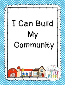 I Can Build My .... Community ( Block Center)