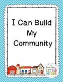 I Can Build My .... Community ( Block Center)