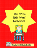 I Can Write Sight Word Sentences!  1
