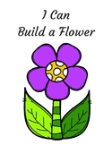 I Can Build a Flower