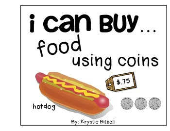MONEY: I Can Buy...Food Using Coins Adapted Book with 2 Levels Autism