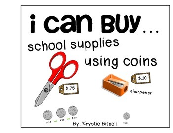 MONEY: I Can Buy...School Supplies Using Coins Adapted Book with 2 Levels Autism