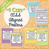 """""""I Can"""" CCSS Statement Posters for SLPs - Middle School an"""