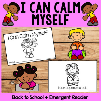 I Can Calm Myself | Emergent Readers | Back to School