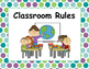 I Can Classroom Rules Peacock Polka Dot Theme
