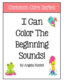 I Can Color The Beginning Sound ~ Mini Letter Sheets
